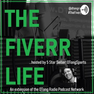 #TheFiverrLife w/ 5 Star Seller @DTongSports