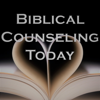 Biblical Counseling Today podcast
