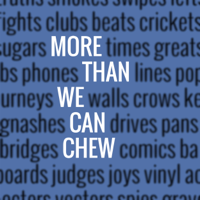 More Than We Can Chew podcast