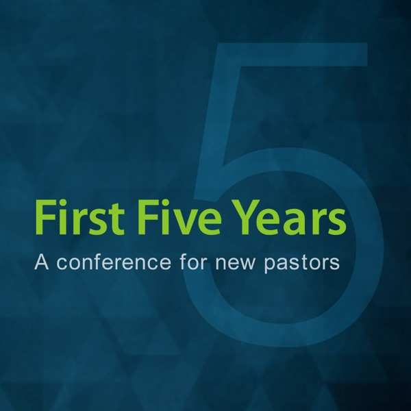 First Five Years Conference
