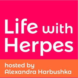 Life With Herpes on Apple Podcasts