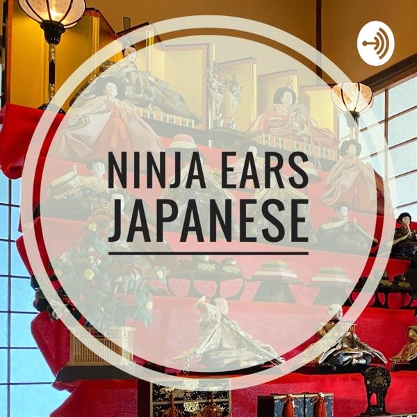 Ninja Ears- 10分で学ぶ本物の日本語
