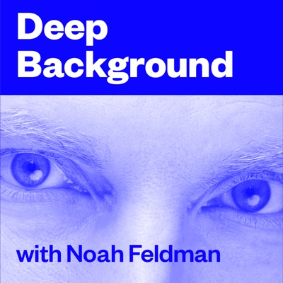 Deep Background with Noah Feldman:Pushkin Industries