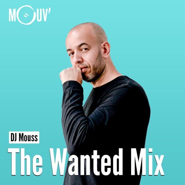 DJ Mouss : The Wanted Mix