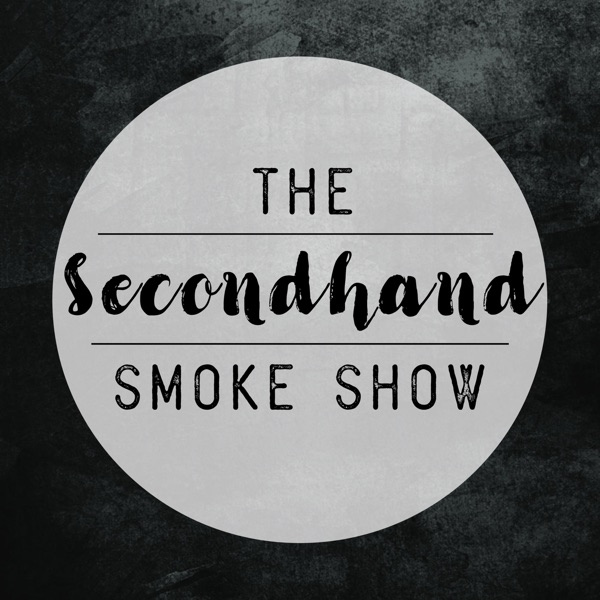 The Secondhand Smoke Show