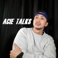 Acie Talks podcast