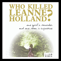 Who Killed Leanne Holland?