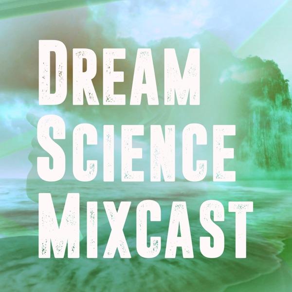 Dream Science Mixcast