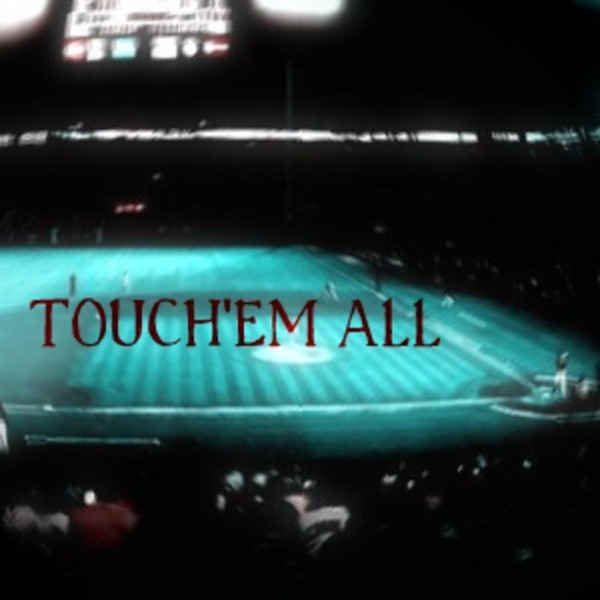 Touch'Em All
