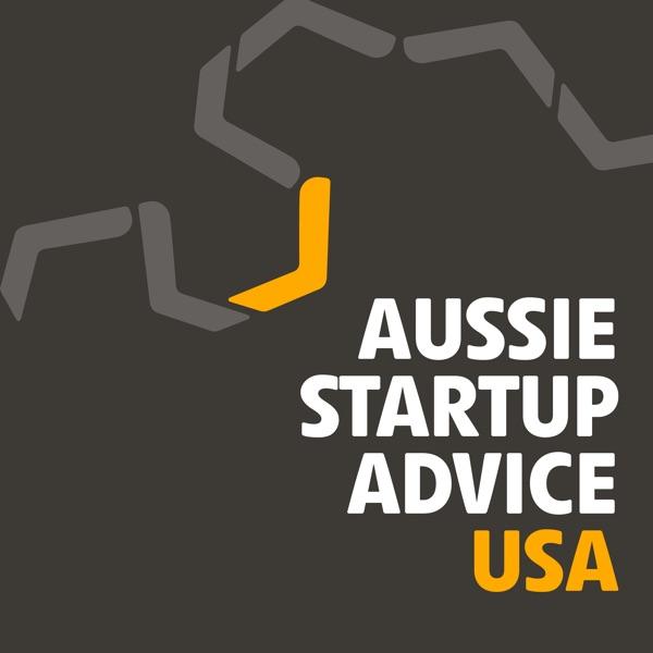 Aussie Startup Advice: USA