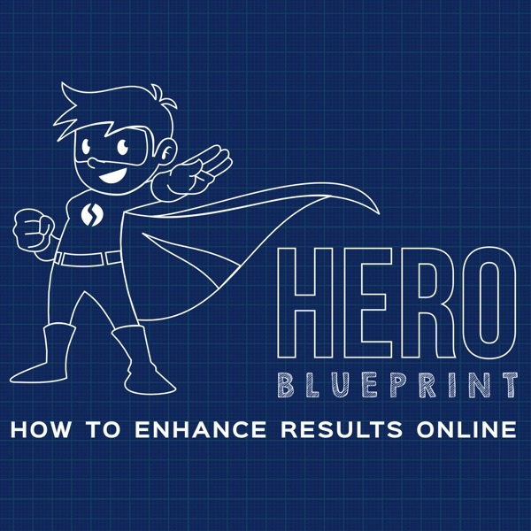 HERO Blueprint - How to Enhance Results Online