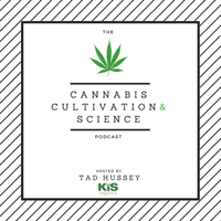 Cannabis Cultivation and Science Podcast