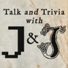 Talk and Trivia, With J&J artwork