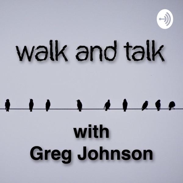 Walk and Talk with Greg Johnson