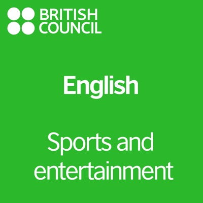 Sports and Entertainment - LearnEnglish