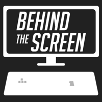 Behind the Screen podcast