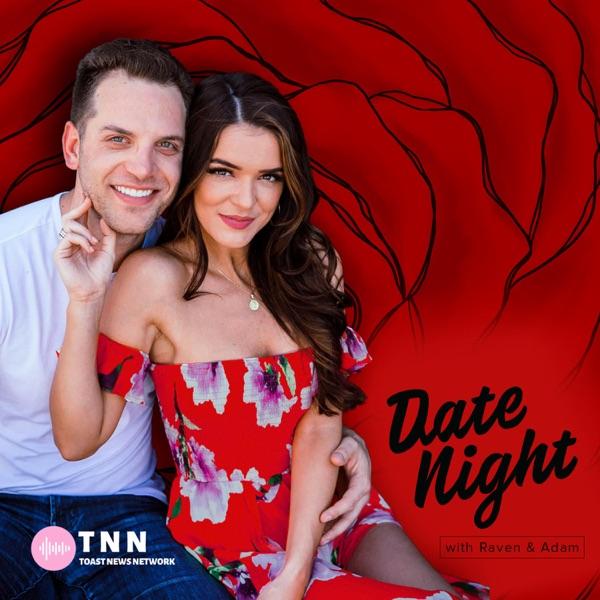 Date Night with Raven & Adam
