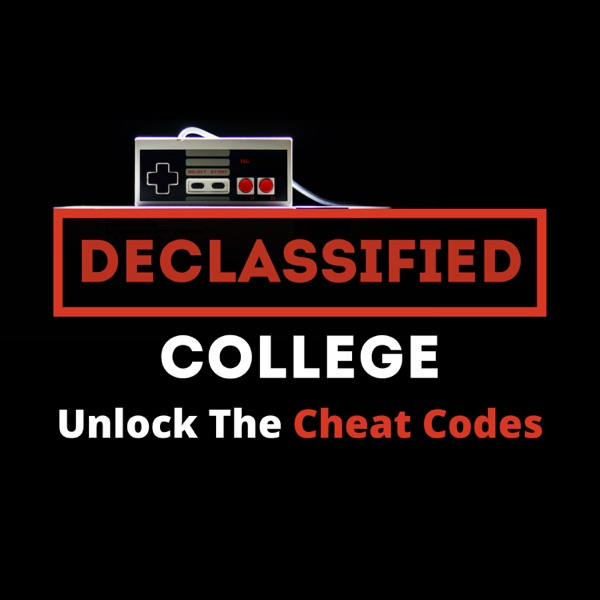 Declassified College Podcast | College Advice That Isn't Boring Artwork