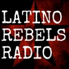 Latino Rebels Radio artwork