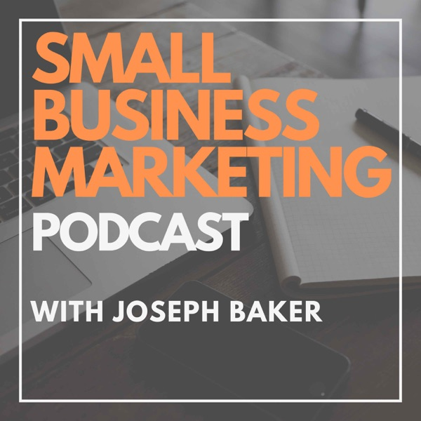Small Business Marketing Podcast