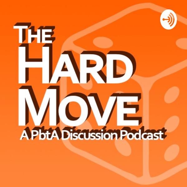 The Hard Move