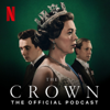 The Crown: The Official Podcast - Netflix