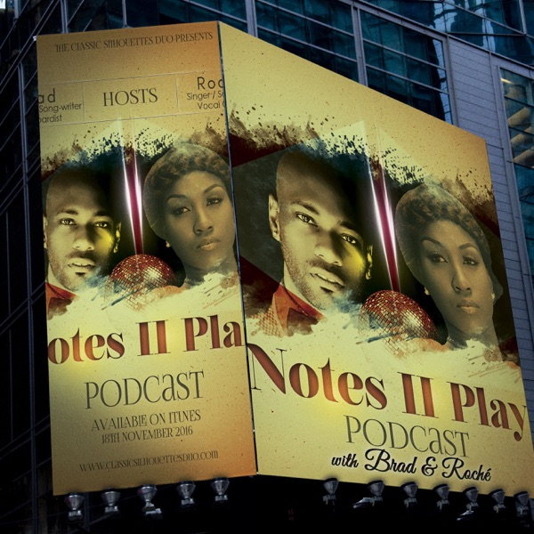 Notes II Play Podcast