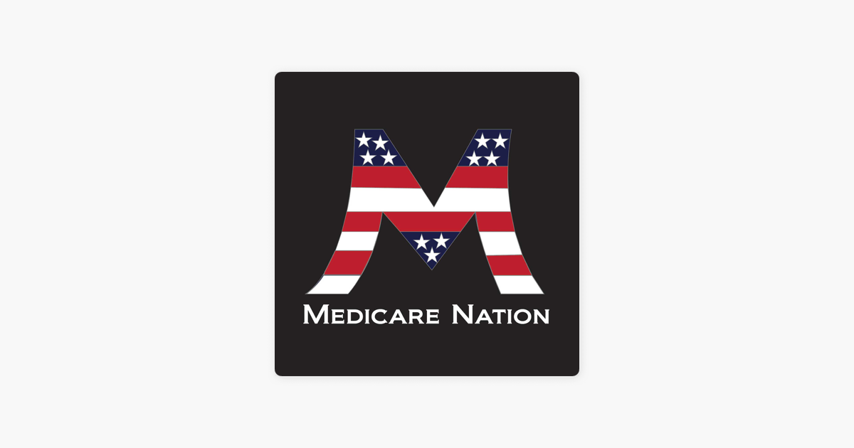 Medicare Nation on Apple Podcasts