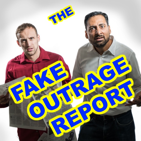 The Fake Outrage Report