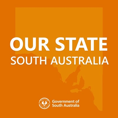 Our State - South Australia