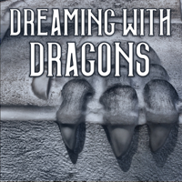 Dreaming With Dragons podcast