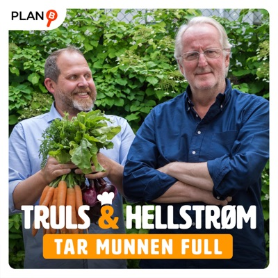 Truls & Hellstrøm - Tar munnen full:PLAN-B & Bauer Media