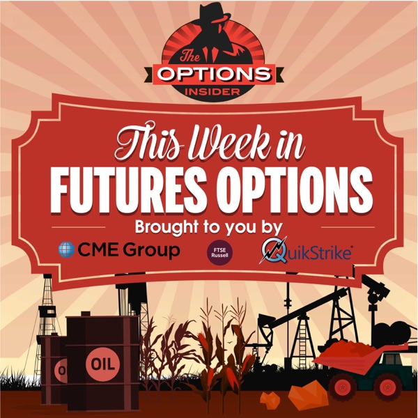 This Week in Futures Options - Podcast – Podtail