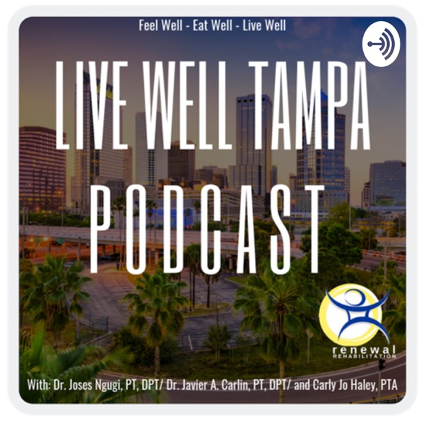 Live Well Tampa Podcast
