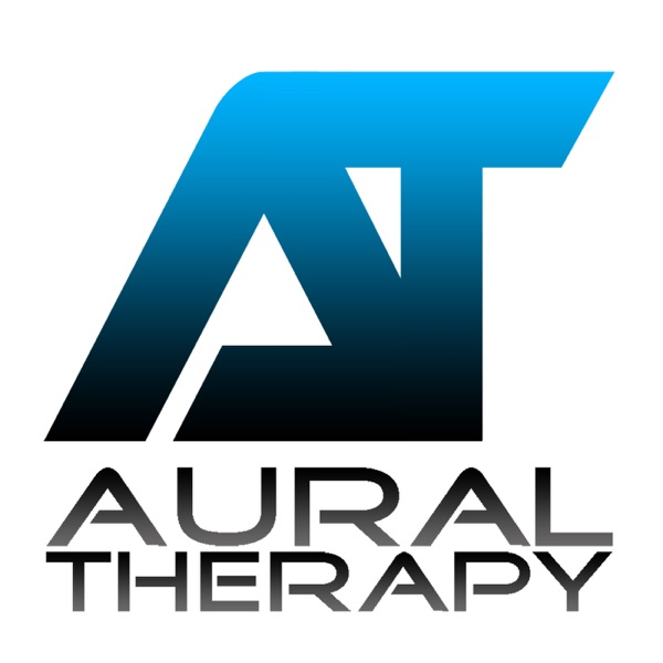 Aural Therapy: House, Progressive, Deep House, Trance, Chill, & More