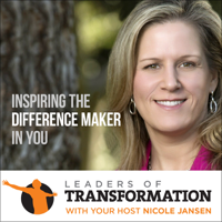 Leaders Of Transformation   Leadership Development   Conscious Business   Global Transformation podcast
