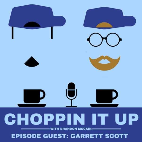 Choppin It Up with Brandon McCain