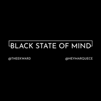 Black State of Mind podcast