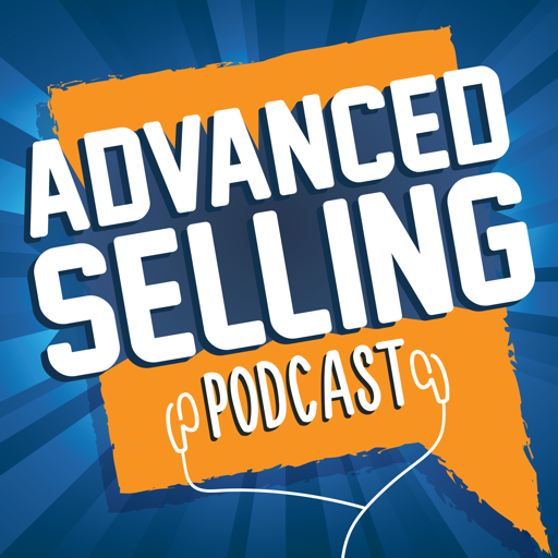 Cover image of The Advanced Selling Podcast