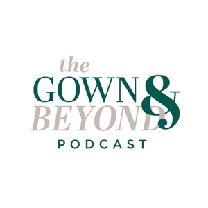 The Gown and Beyond