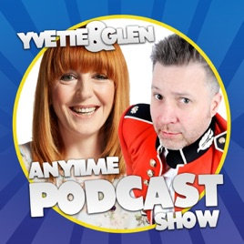 Yvette and Glen's Anytime Podcast Show on Apple Podcasts