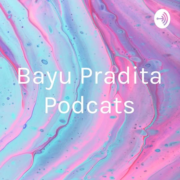 Bayu Pradita Podcats