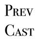 PrevCast