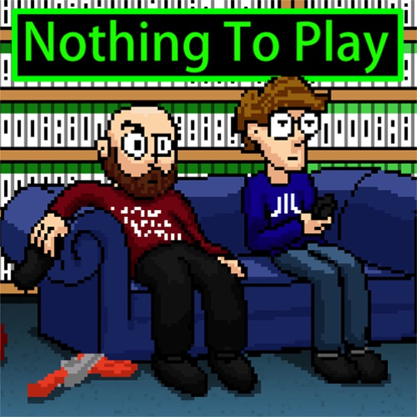 Nothing To Play - A weekly review of the gaming news.