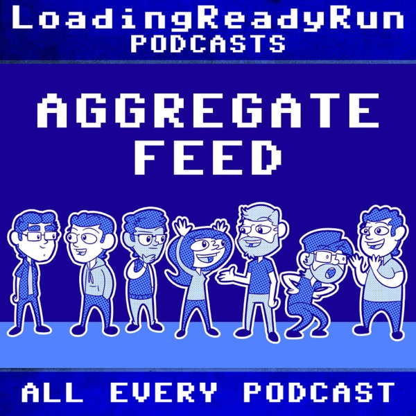 Aggregate Feed - LoadingReadyRun