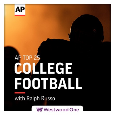 AP Top 25 College Football Podcast:The AP/ Westwood One Podcast Network