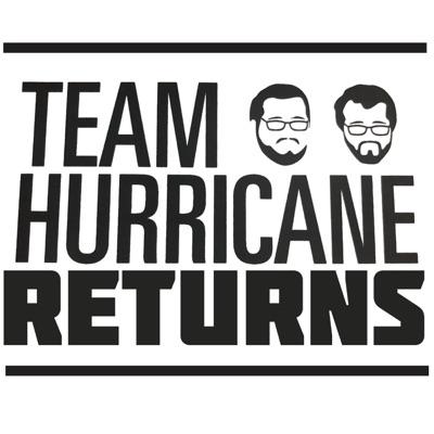 Team Hurricane Returns