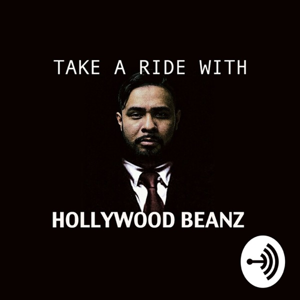 """Take A Ride With Hollywood Beanz"""
