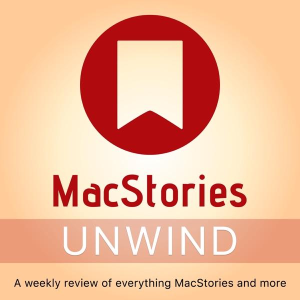 MacStories Unwind