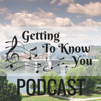 Getting To Know You podcast
